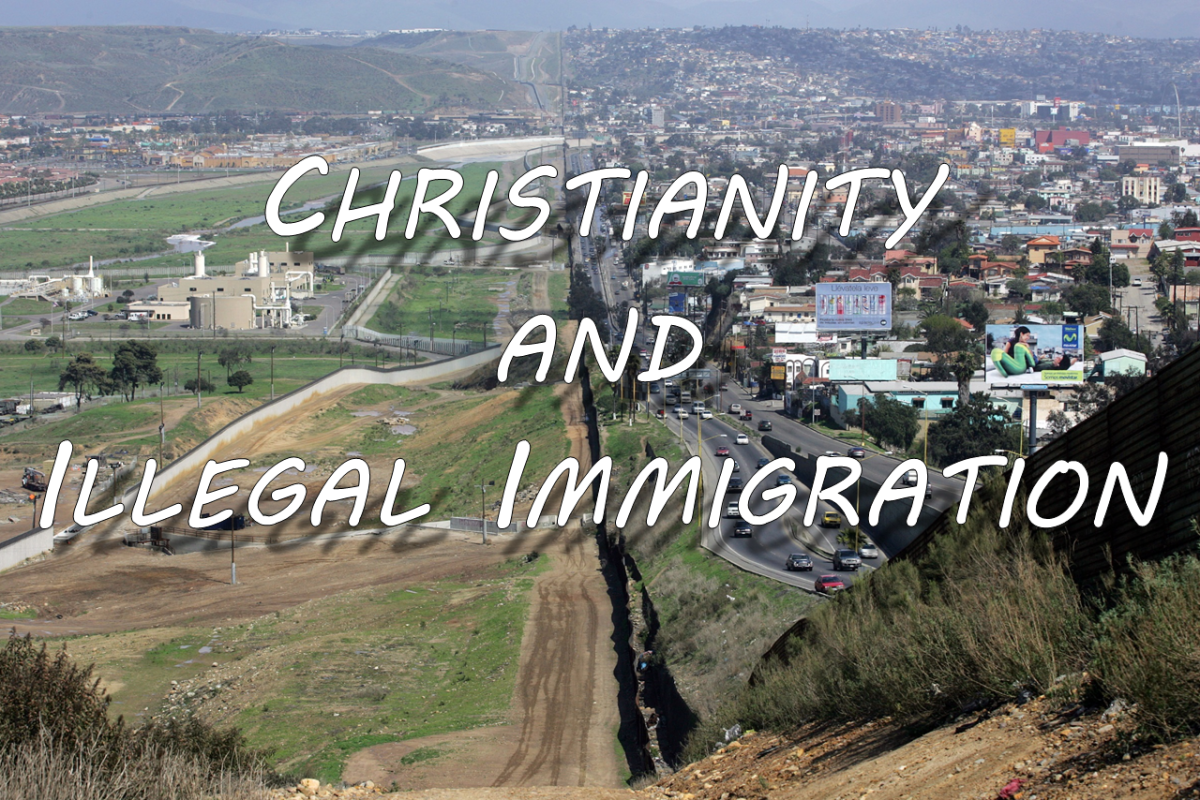 Christianity and Illegal Immigration